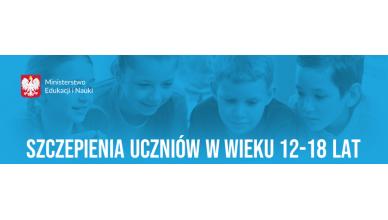 Komunikat MEN – Szczepienia uczniów w wieku 12-18 lat